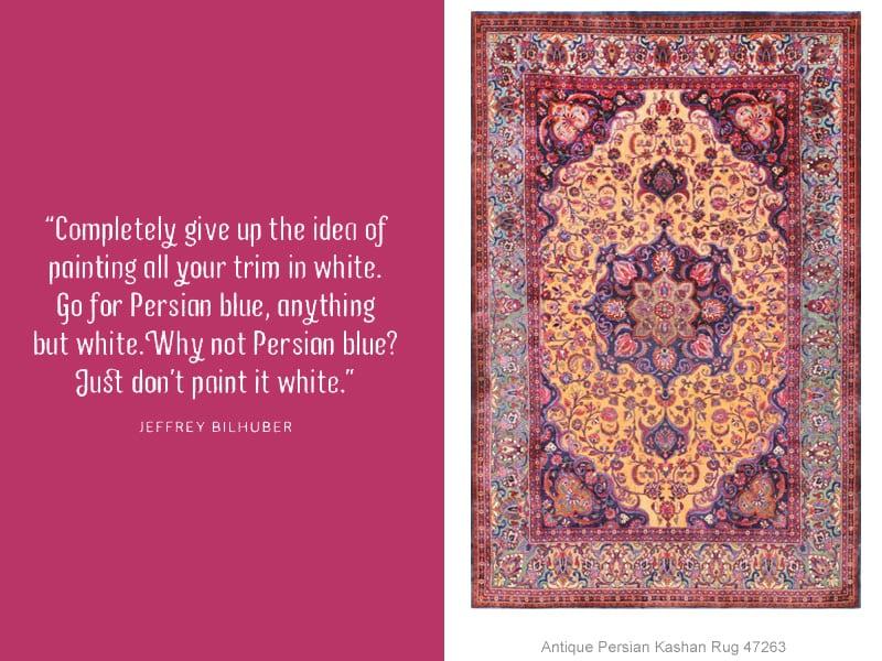 Decorating Tip Quote By Jefrey Bilhuber - Nazmiyal