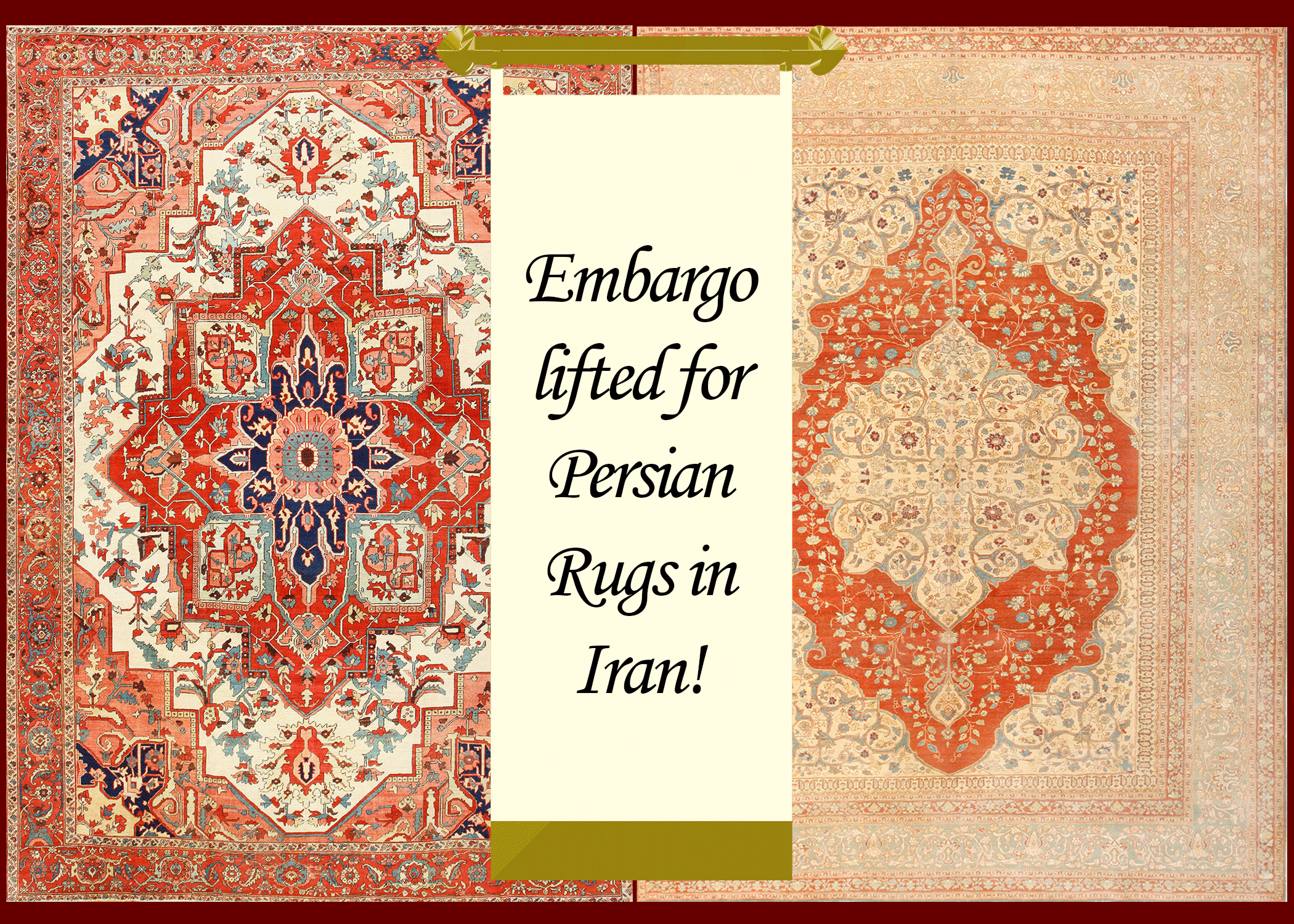 Embargo Lifted On Persian Rugs In Iran