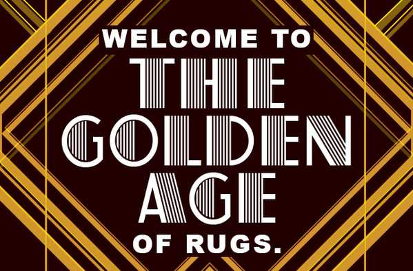 WELCOME TO THE GOLDEN AGE OF RUGS, NAZMIYAL, GOLD RUGS