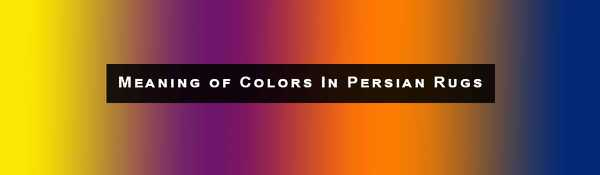 Meaning Of Colors In Persian Rugs - from Nazmiyal Antique Rugs in NYC