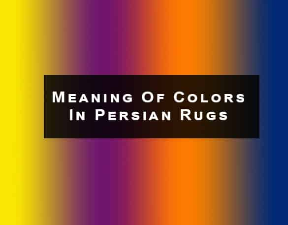 Meaning Of Colors In Persian Rugs by Nazmiyal Antique Rugs in NYC